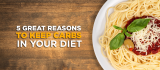 Why You Need to Keep Carbs in YourDiet